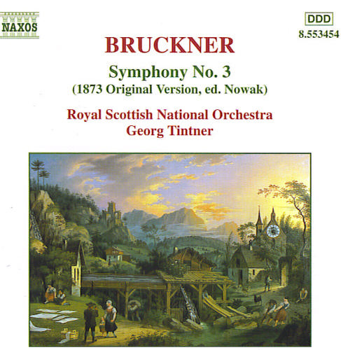 Bruckner - Royal Scottish National Orchestra, Georg Tintner Symphony No. 3 (1873 Original Version, Ed. Nowak)