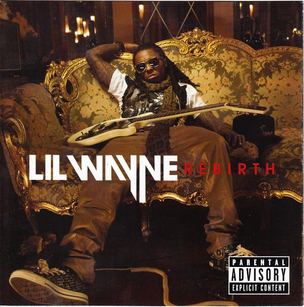 Lil Wayne Rebirth