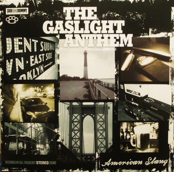 The Gaslight Anthem American Slang