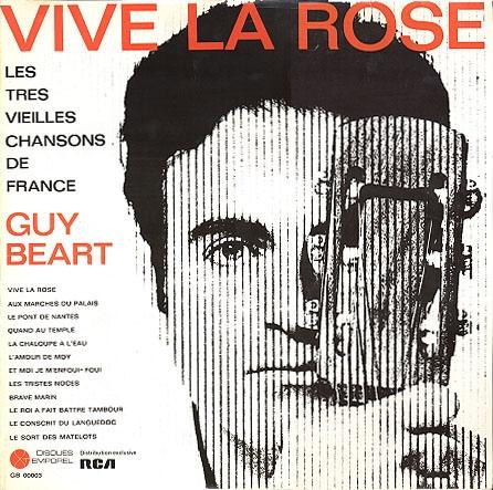 Béart, Guy  Vive La Rose - Les Très Vieilles Chansons De France