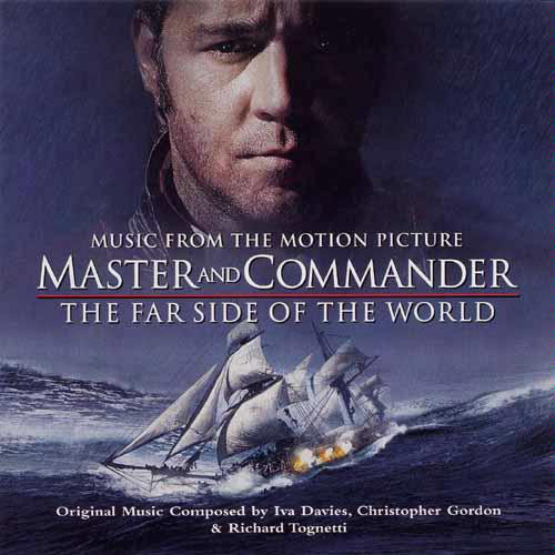 Iva Davies, Christopher Gordon & Richard Tognetti Master And Commander - The Far Side Of The World (Music From The Motion Picture)