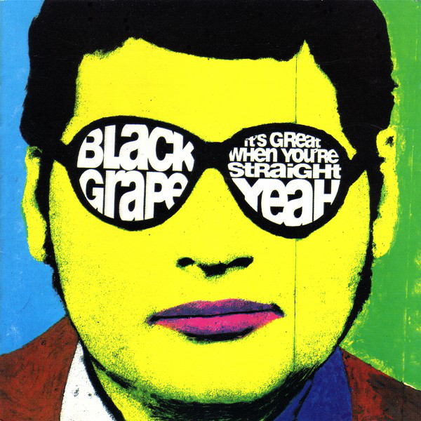 Black Grape It's Great When You're Straight...Yeah CD