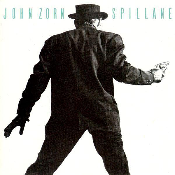 John Zorn Spillane