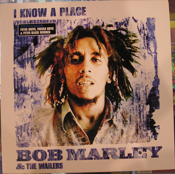Marley Bob & The Wailers I Know A Place