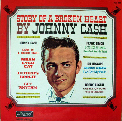 Cash, Johnny Story Of A Broken Heart