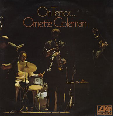 Coleman, Ornette On Tenor