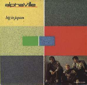 Alphaville Big In Japan
