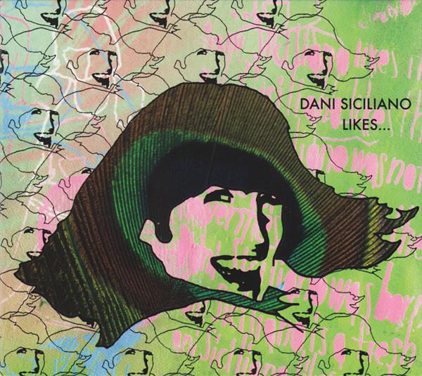 Siciliano, Dani Likes... Vinyl