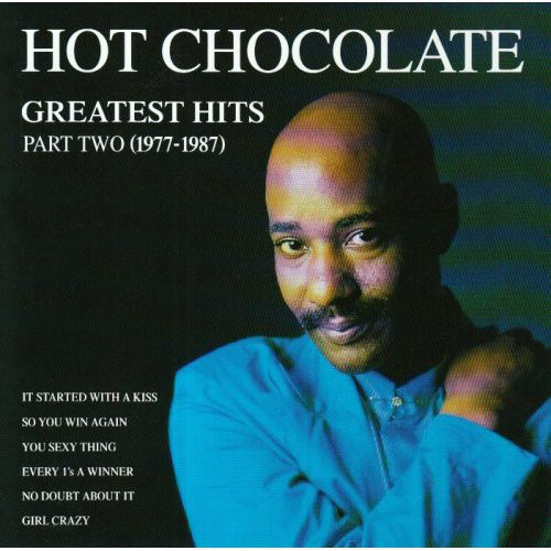 Hot Chocolate Greatest Hits Part Two (1977-1987)
