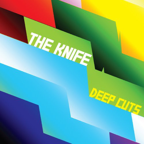 (The) Knife Deep Cuts