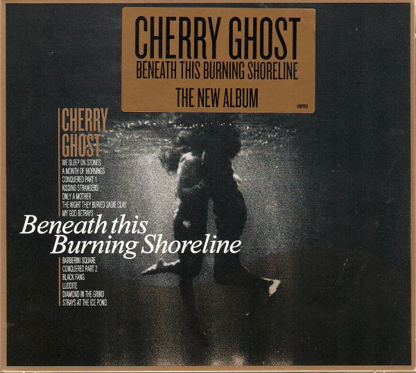 Cherry Ghost Beneath This Burning Shoreline