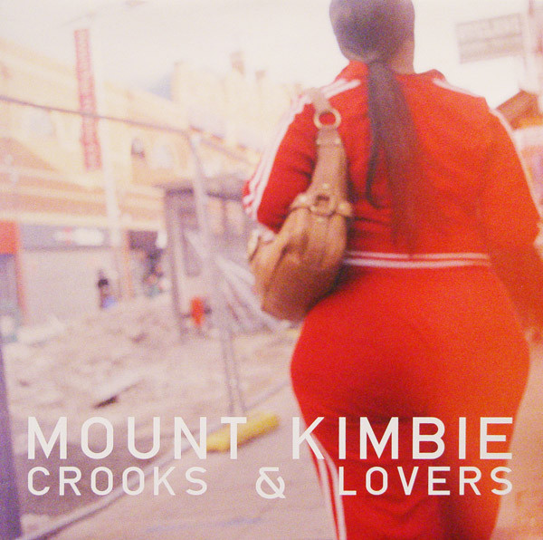 Mount Kimbie Crooks & Lovers