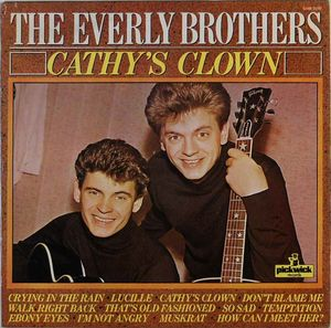Everly Brothers Cathy's Clown