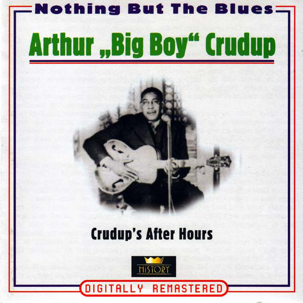 Crudup, Arthur Crudup's After Hours