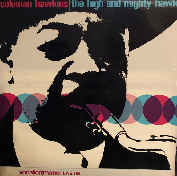 Hawkins, Coleman The High And Mighty Hawk Vinyl