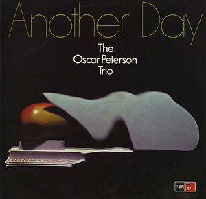 The Oscar Peterson Trio Another Day
