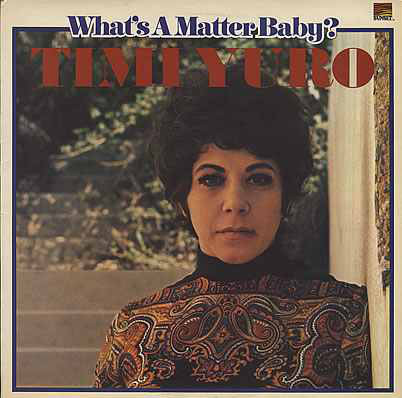 Yuro, Timi What's A Matter Baby? Vinyl