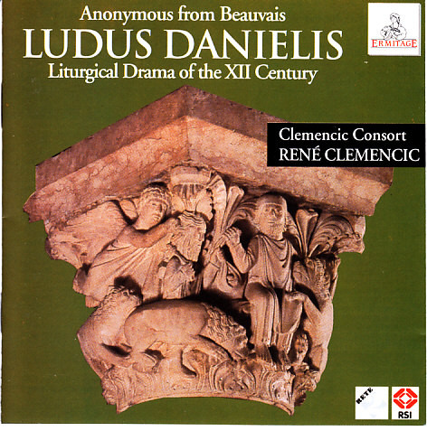 Anonymous from Beauvais - Clemencic Consort, René Clemencic Ludus Danielis (Liturgical Drama Of The XII Century)