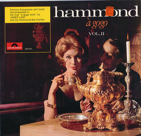 James Last And His Hammond Bar Combo Hammond A Gogo Vol.II Vinyl