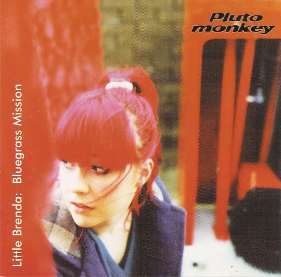 Pluto Monkey Little Brenda - Bluegrass Mission CD