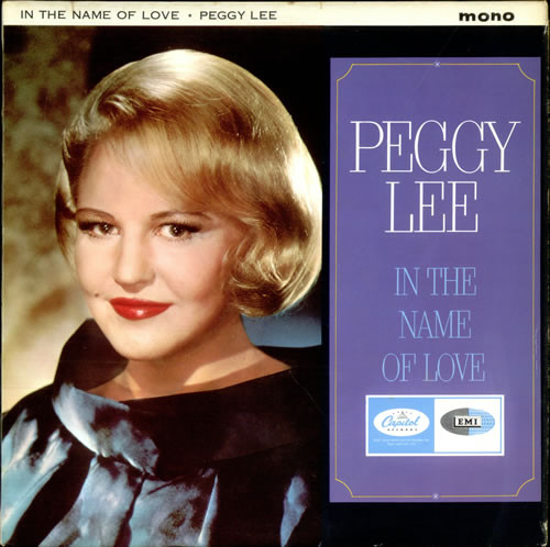 Lee, Peggy In The Name Of Love Vinyl