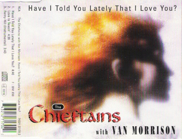 The Chieftains with Van Morrison Have I Told You Lately That I Love You? Vinyl