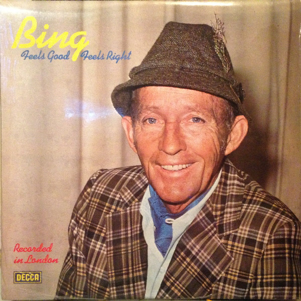 Crosby, Bing Feels Good, Feels Right Vinyl