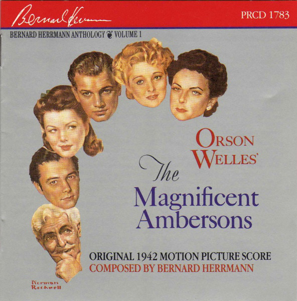 Bernard Herrmann The Magnificent Ambersons (Original 1942 Motion Picture Score) CD