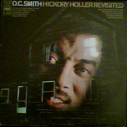 O.C. Smith Hickory Holler Revisited