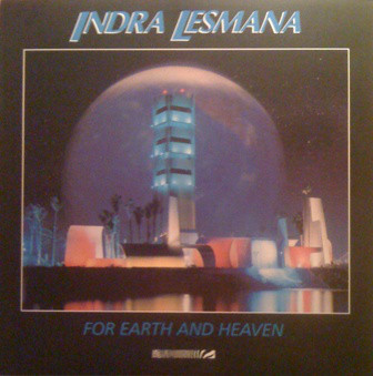 Lesmana, Indra For Earth And Heaven Vinyl