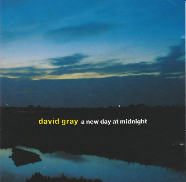 Gray, David A New Day At Midnight