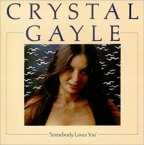 Gayle, Crystal Somebody Loves You