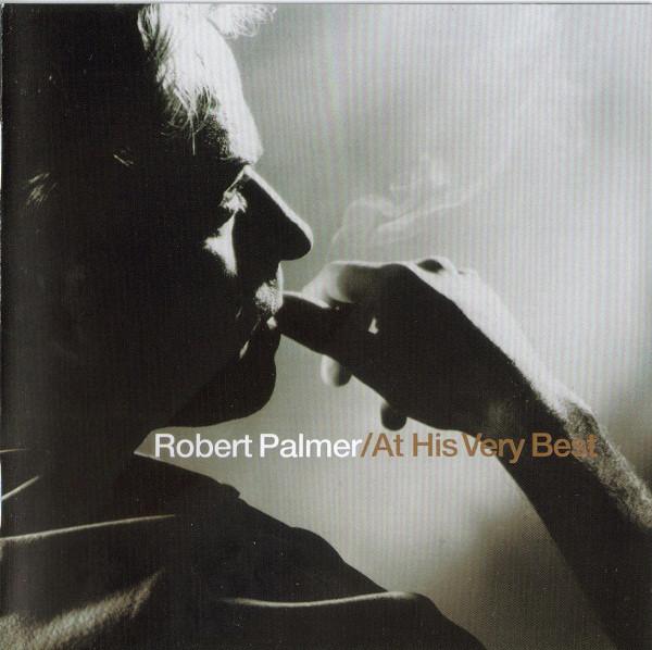 Palmer, Robert At His Very Best CD