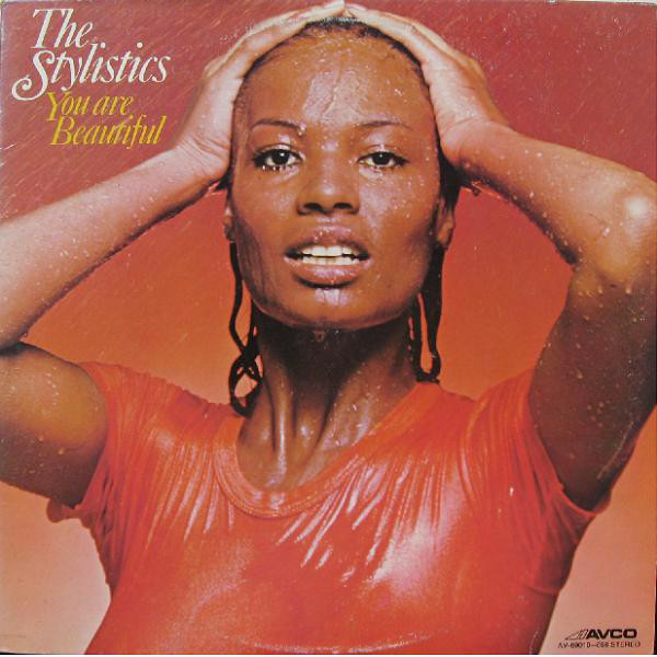 Stylistics (The) You Are Beautiful
