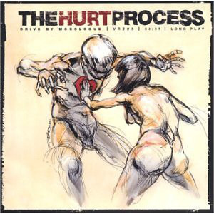 The Hurt Process Drive By Monologue