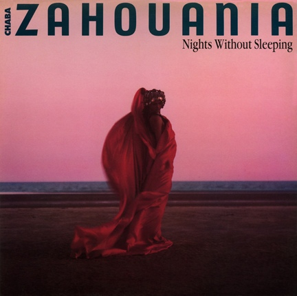 Zahouania, Chaba Nights Without Sleeping Vinyl