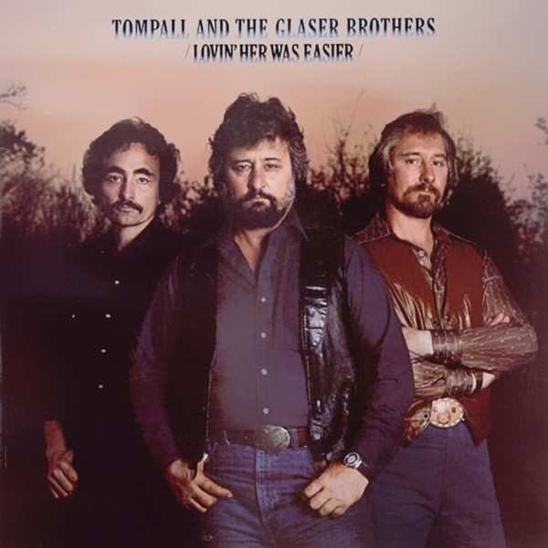 Tompall & The Glaser Brothers Lovin Her Was Easier Vinyl