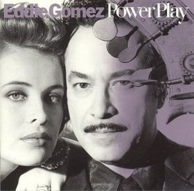 Gomez, Eddie Power Play