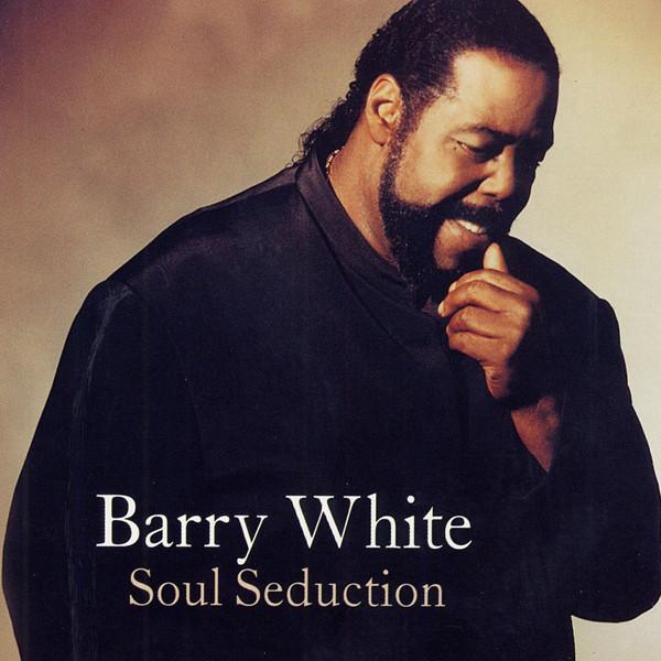 White, Barry Soul Seduction