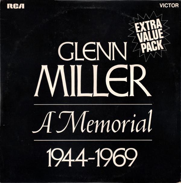 Miller, Glenn A Memorial 1944-1969