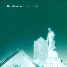 Afternoons (The) My Lost City CD