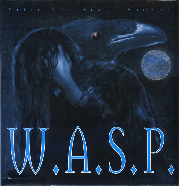 W.A.S.P. / WASP Still Not Black Enough