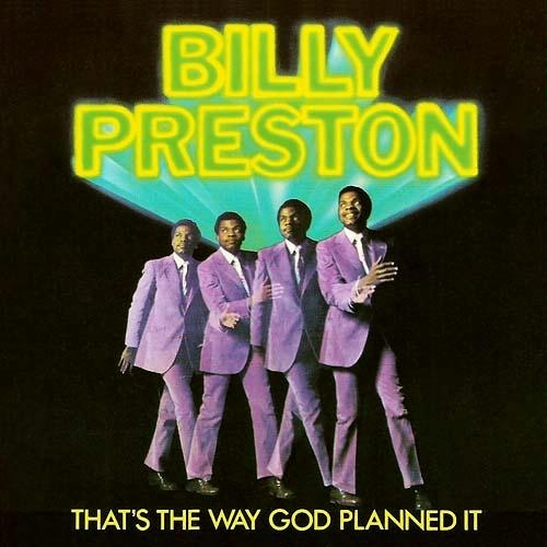 Preston, Billy That's The Way God Planned It