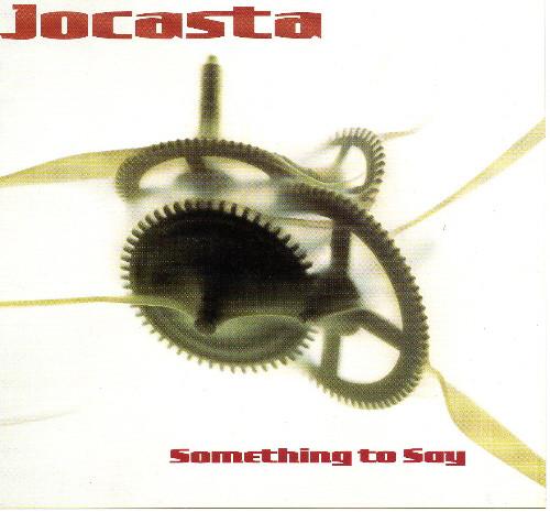 Jocasta Something To Say