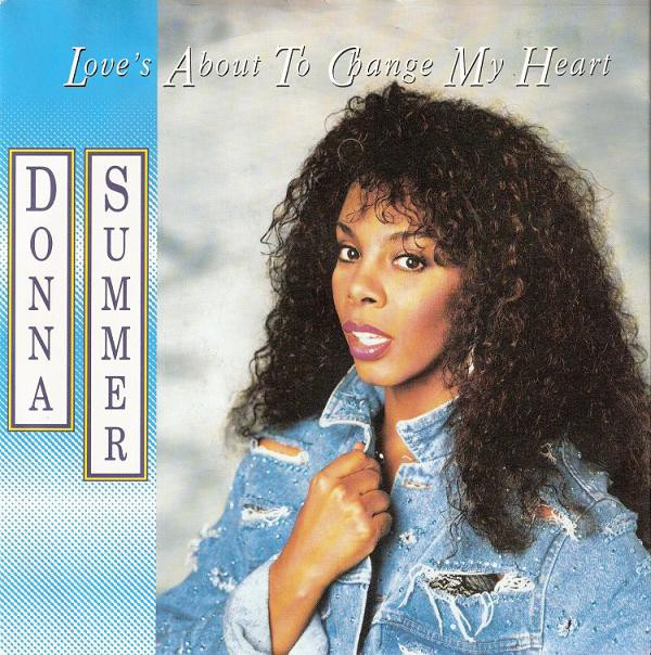 Summer, Donna Loves About To Change My Heart