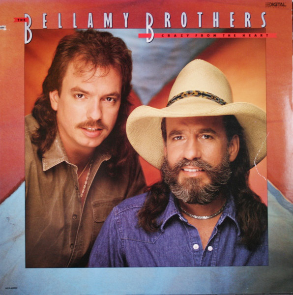 Bellamy Brothers Crazy From The Heart