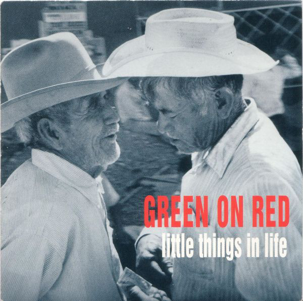Green On Red Little Things In Life Vinyl
