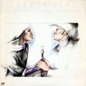 Flack, Roberta Featuring Donny Hathaway Roberta Flack Featuring Donny Hathaway