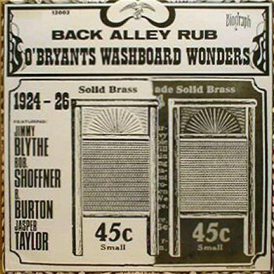 Jimmy O'Bryant Back Alley Rub - O'Bryants Washboard Wonders 1924-1926