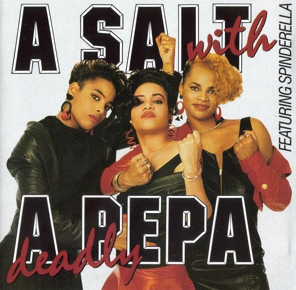Salt N Pepa A Salt With A Deadly Pepa